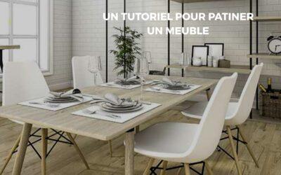 Patiner vos meubles avec nos précieuses astuces